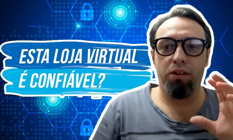 Esta loja virtual é confiável? | O que responder